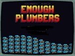 Game Enough Plumbers