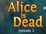 Game Alice is Dead 2